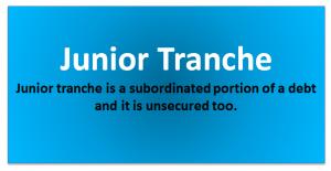 Junior Tranche