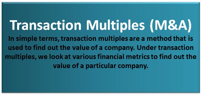 Transaction Multiple M&A