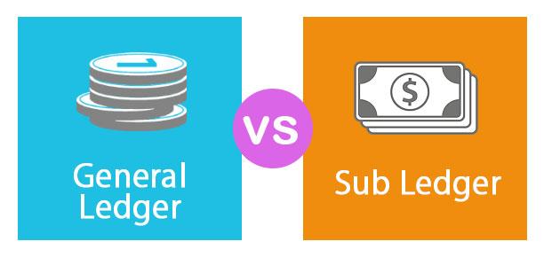 General Ledger vs Sub Ledger
